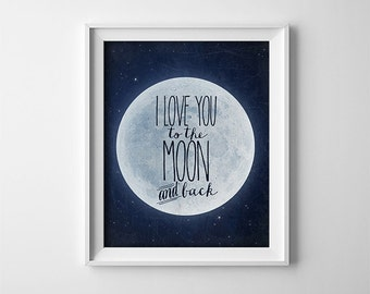 "Buy One Get One Free - 8X10"" or 11X14"" Art Print - I love you to the moon and back - Typography - Navy - Nursery art - Baby - SKU:238"