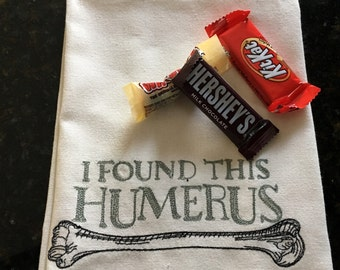 I Found This Humerus Tea Towel - Halloween Kitchen Towel