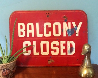 """Vintage Wooden Handpainted """"Balcony Closed"""" Red and White Bar Sign, 18"""""""