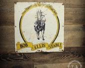 Vintage Metal Bob Ellis Stable Advertising Sign