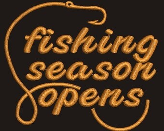 fishing season opens /  Fisherman embroidery design