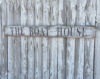 Boat House Sign, 70 Color Options, Rustic Sign, Reclaimed Wood Sign, Wood Boat House Sign, Lake Sign, rustic farmhouse sign