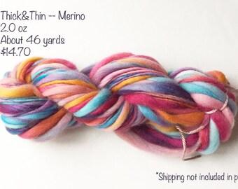 Handspun Yarn -- Merino -- Thick and Thin -- TnT -- 2 oz -- 46 Yards