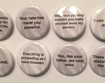 """8 Emperor Palpatine Star Wars Quotes  1 1/4"""" Pinback Clasp Buttons"""
