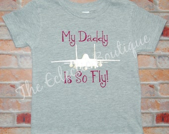 My Daddy is so Fly Strike Eagle T-shirt
