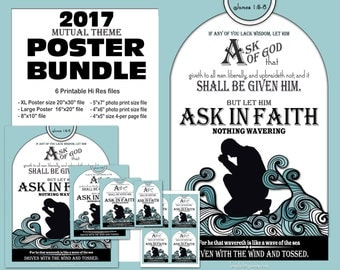 2017 Mutual Theme Printable Poster Handout Bundle Ask of God Ask in Faith James 1:5-6 YW Young Women Presidency