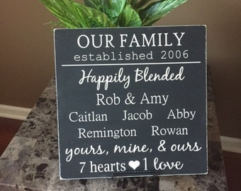 Blended Family Sign, Family Sign, Happily Blended Sign, Blended Family Gift, Wedding Gift, Annivesary Gift, Our Family Sign, Personalized