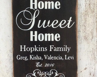"Personalized family signs. Home Sweet Home Family sign 18"" x 12"""