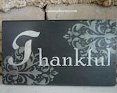 Thankful Sign Gray