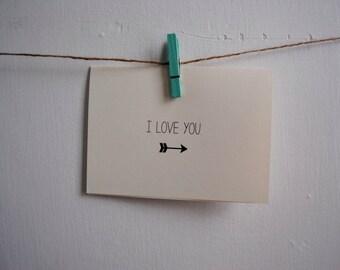 I love you Arrow Card, Valentines Card, Holiday Card, Stationery