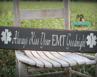 EMT Gifts, EMT SIgn, Rustic Handcrafted Sign