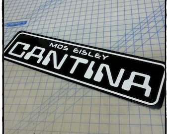 Star Wars Mos Eisley Cantina Aluminum Sign