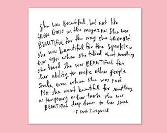 F.Scott.Fitzgerald 'She Was Beautiful...' - Handwritten, Printed Quote