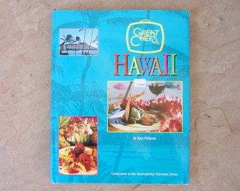 Great Chefs Hawaii Cookbook by Kaui Philpotts, Hawaiian Cookbook, vintage cookbooks