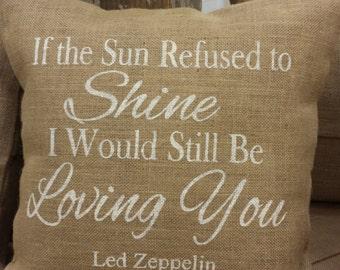 18 x 18 Painted Burlap Pillow, Led Zeppelin Song Lyrics
