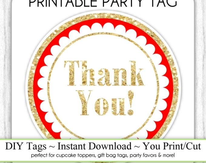 Instant Download - Red and Gold Glitter Thank You Printable Party Tag, Cupcake Topper, DIY, You Print, You Cut