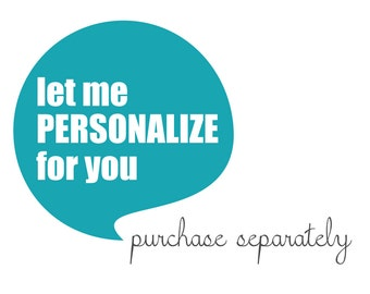 Let me PERSONALIZE for you