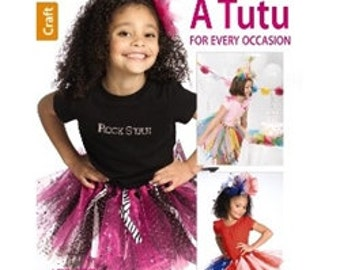 A Tutu for Every Occasion - 32 Page Book