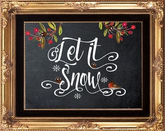 printable christmas art, let it snow printable, printable chalkboard sign, christmas artwork, christmas printable, you print, 8 x 10