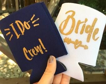 Bachelorette Party   Bachelorette Favors   Can Coolers   Bachelorette Party Favors   Bridesmaid Gift   I Do Crew - Drink Holder, Bride Gift