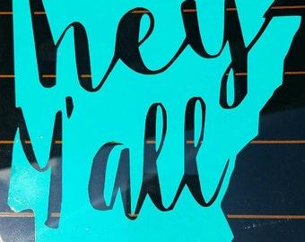 Hey Y'all Arkansas State car decal// Arkansas// AR// window sticker// vinyl decal// custom decal