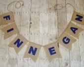 Burlap name banner - burlap word pennants - rustic name banner  - perfect for weddings - rustic decor - swallow tail - mantel banner