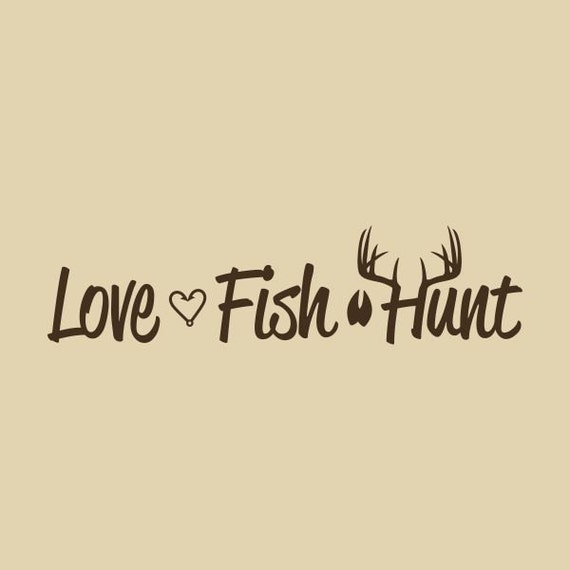 Hunting fishing loving everyday related keywords hunting for Hunting fishing loving everyday