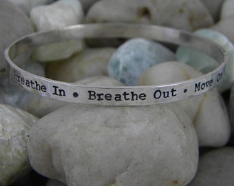 Sterling Silver Bangle - Breathe in Breathe out Move on