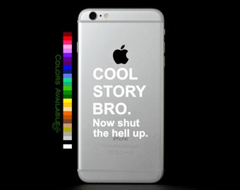Cool Story Bro Phone Decal
