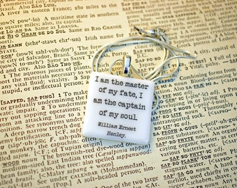 "William Ernest Henley Invictus quote fused glass necklace / pendant ""I am the master of my fate, I am the captain of my soul""."