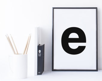 Quote Print and/or Frame - Letter 'e'