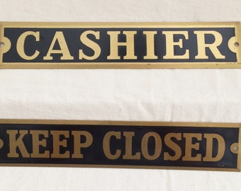Vintage Metal Signs - CASHIER and KEEP CLOSED