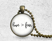Let Your Faith Be Bigger Than Your Fear, Love Conquerers All, No Fear, Fearless, Inspirational Necklace, Glass Dome Pendant, Adoption Gifts