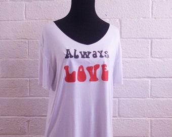 Always Love T-shirt in Organic Modal Cotton