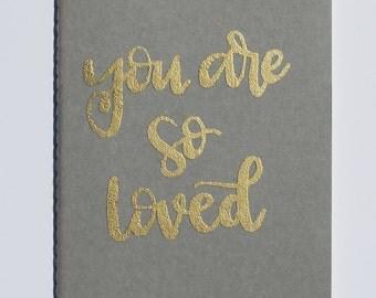 You Are So Loved Embossed Moleskine Journal