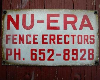 Porcelain Sign : Nu-Era  Fence Erectors - 1950's era antique  Porcelain Business Advertisment Sign.- Collectible.