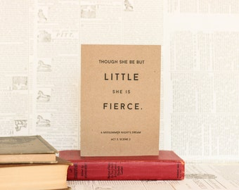 Though She be Little She is Fierce Card: Brown Kraft Paper