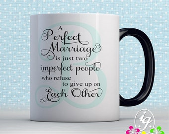 Perfect Marriage mug personalize with your monogram