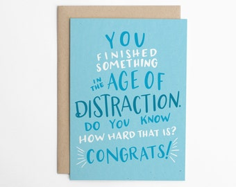 Funny Congratulations Card, Age of Distraction, Congratulations Card, Congrats, New Job Card, Graduation Card, Moving Card/C-311