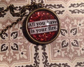 "Hozier Arsonist's Lullabye ""All you have is your fire"" Quote Lyric Necklace"