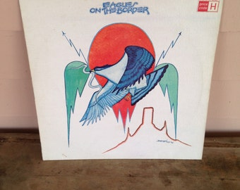 Eagles On The Border 1974  331/3 rpm Vinyl Record