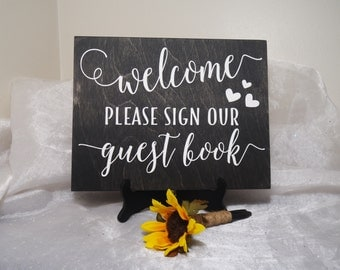 Welcome Please Sign Our Guest Book Wedding Sign, Guest Book Sign, Guest Book Wedding Prop, Rustic Wedding Sign, Wedding Sign, Welcome