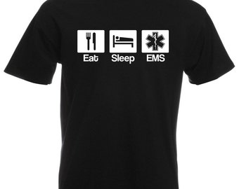 Mens T-Shirt with Quote Eat Sleep EMS Design / Emergency Medical Service Inspirational Shirts / Hospital Shirt + Free Random Decal