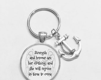 Gift For Her, Strength And Honour Are Her Clothing Anchor Proverbs 31 Woman Scripture Keychain