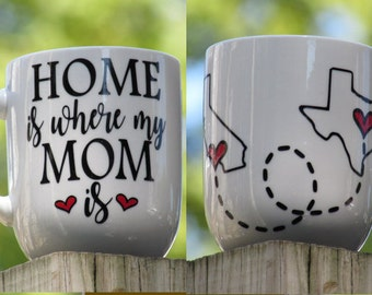 Personalized Coffee Mug for Mom, Home is where my mom is, Gift for mom with states, Long distance mother gift, Different States or countries
