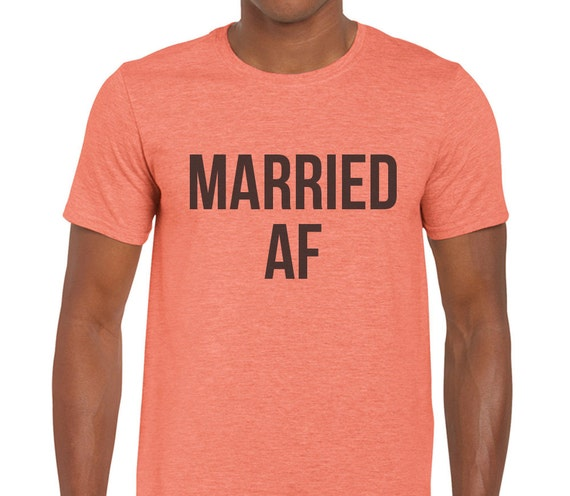 Items Similar To Married Af Tshirt Tee T Shirt Mens Womens