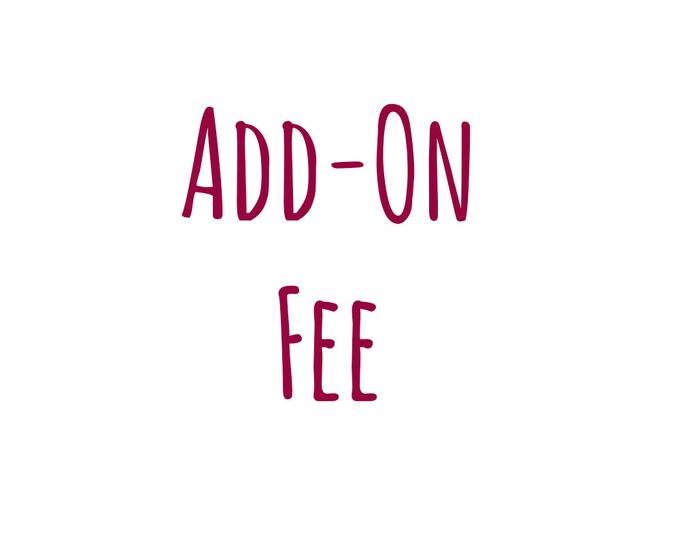 Add on Fee