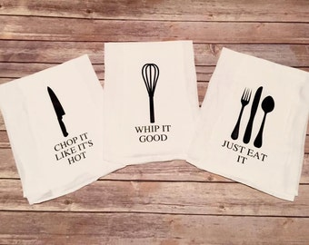 3 Piece Funny Kitchen Dish Towel Set - Chop it like it's hot, just eat it, whip it good - Makes a great gift!