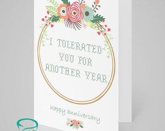 I've tolerated you for another year - Anniversary Greetings Card