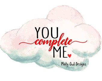 Cricut SVG - You Complete Me - I Love You - Printable - Wall Decor - My Love - Silhouette - Cutting Files